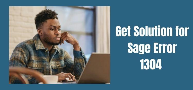 Get Solution for Sage Error 1304